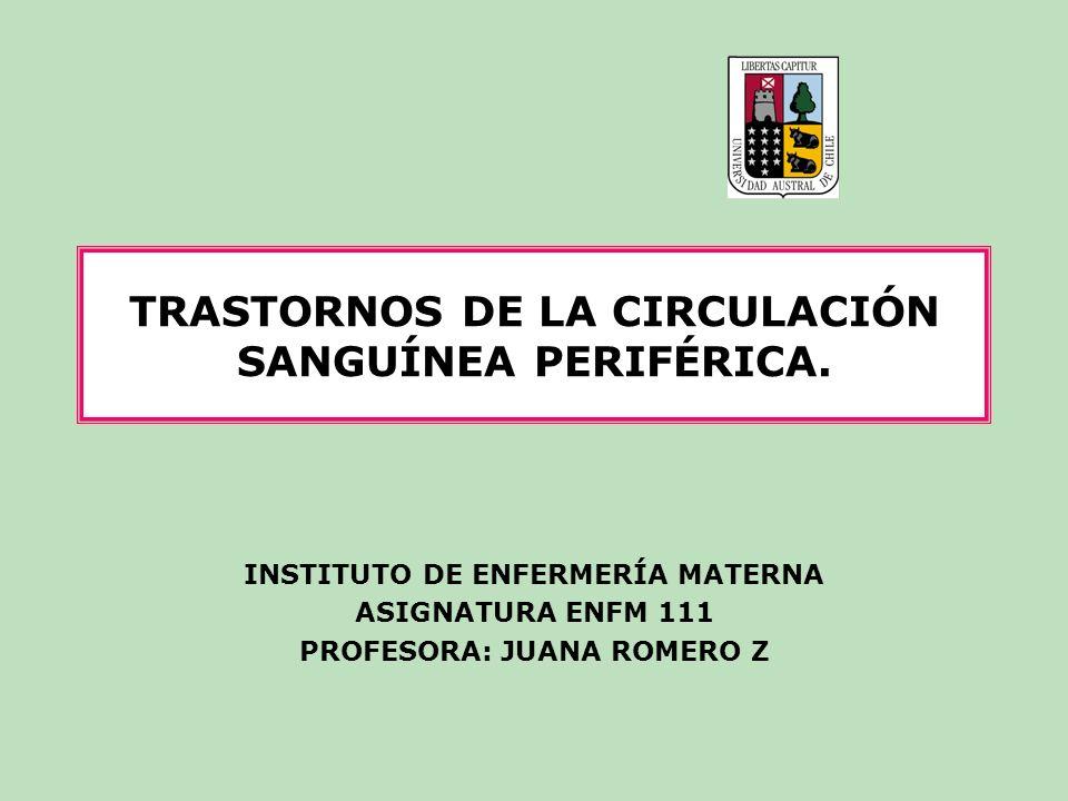 TRASTORNOS DE LA CIRCULACIÓN SANGUÍNEA PERIFÉRICA.