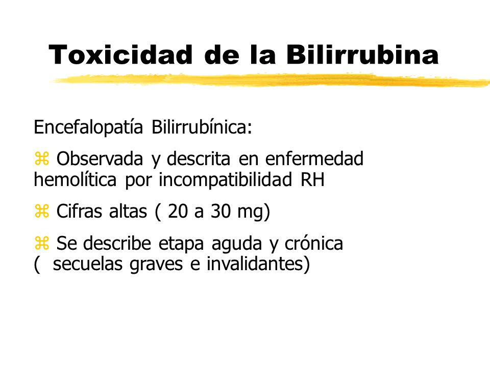 Toxicidad de la Bilirrubina