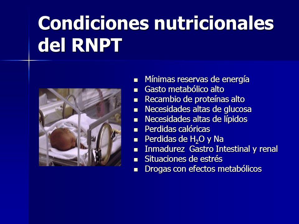 Condiciones nutricionales del RNPT