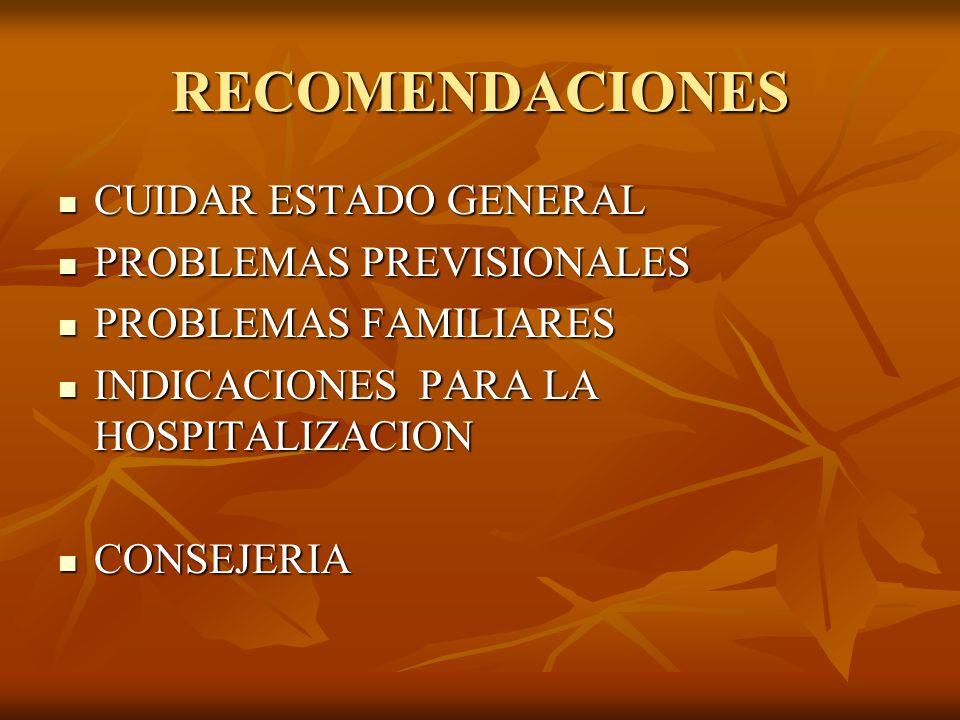 RECOMENDACIONES CUIDAR ESTADO GENERAL PROBLEMAS PREVISIONALES
