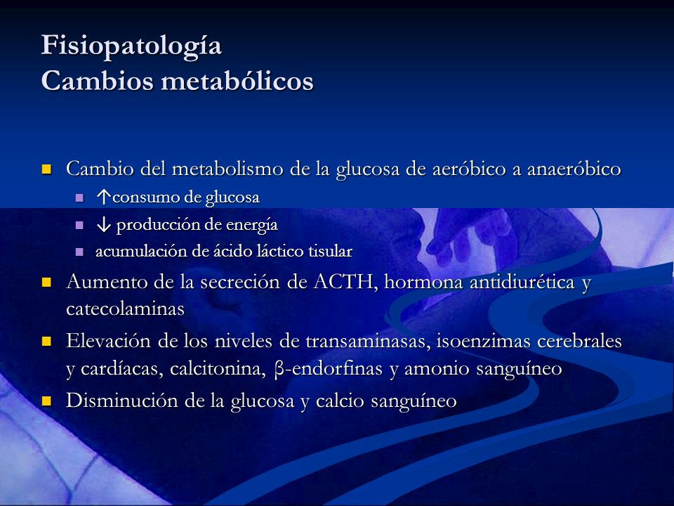 Fisiopatología Cambios metabólicos
