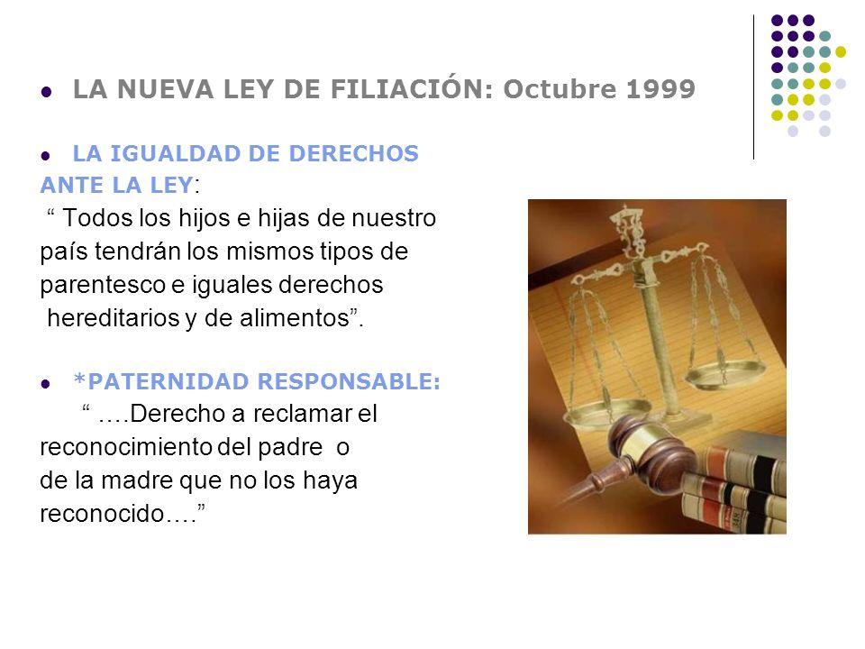 LA NUEVA LEY DE FILIACIÓN: Octubre 1999
