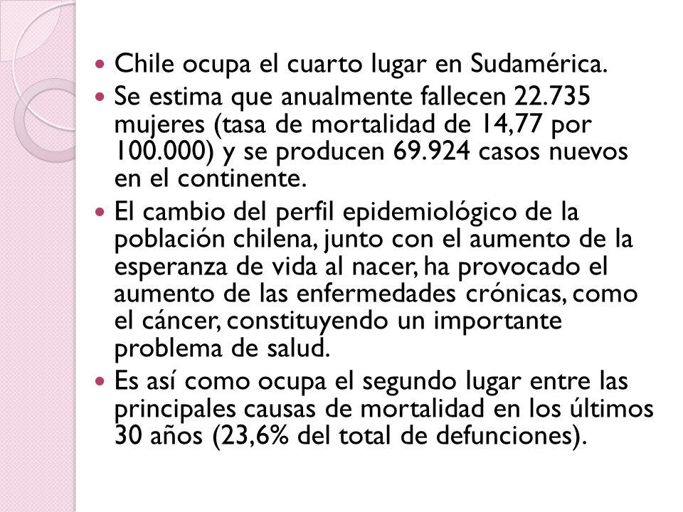 Chile ocupa el cuarto lugar en Sudamérica.