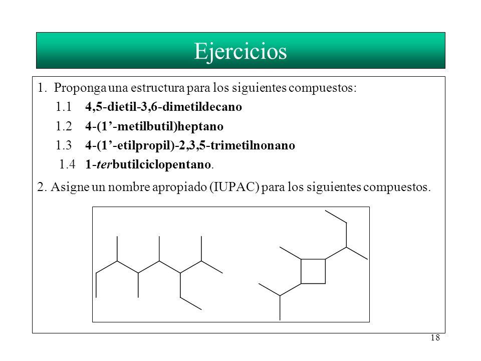 Ejercicios 1. Proponga una estructura para los siguientes compuestos: