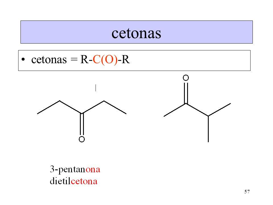 cetonas cetonas = R-C(O)-R