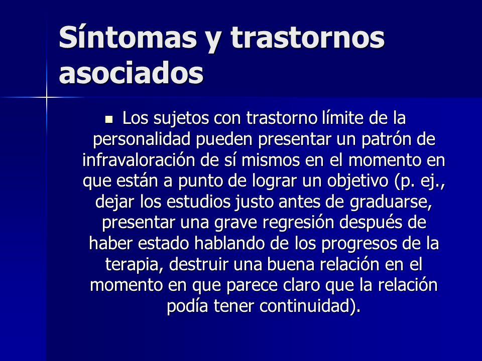 Síntomas y trastornos asociados