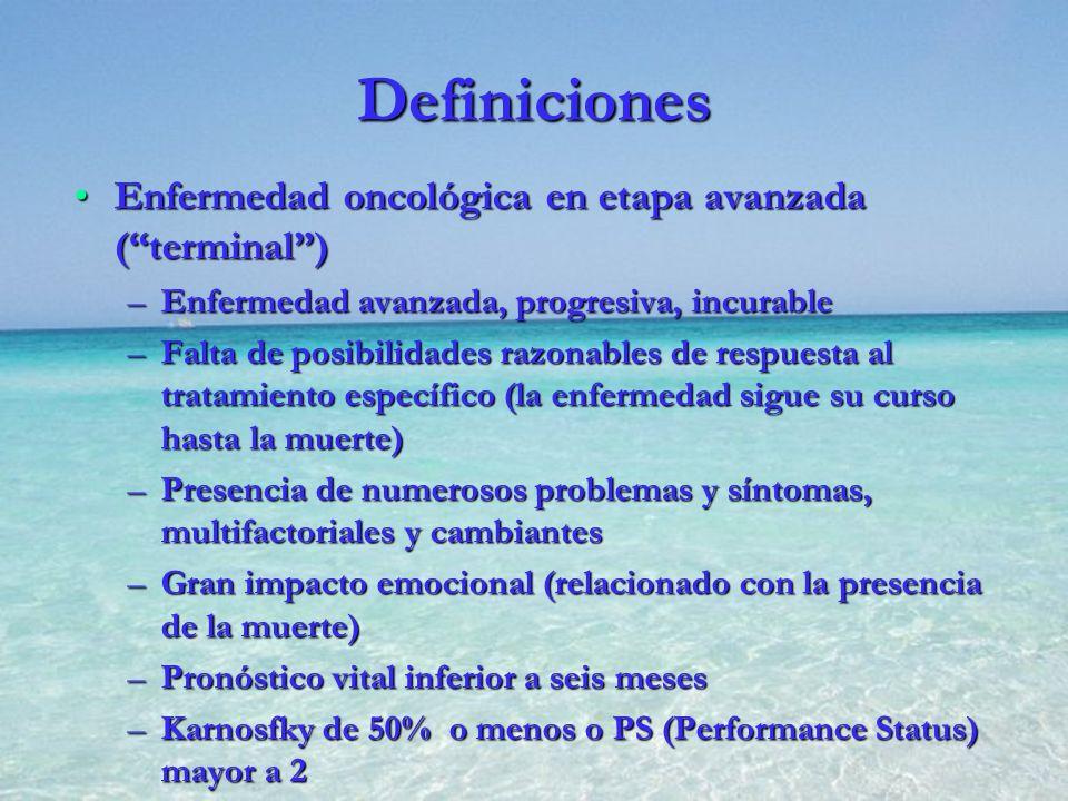 Definiciones Enfermedad oncológica en etapa avanzada ( terminal )