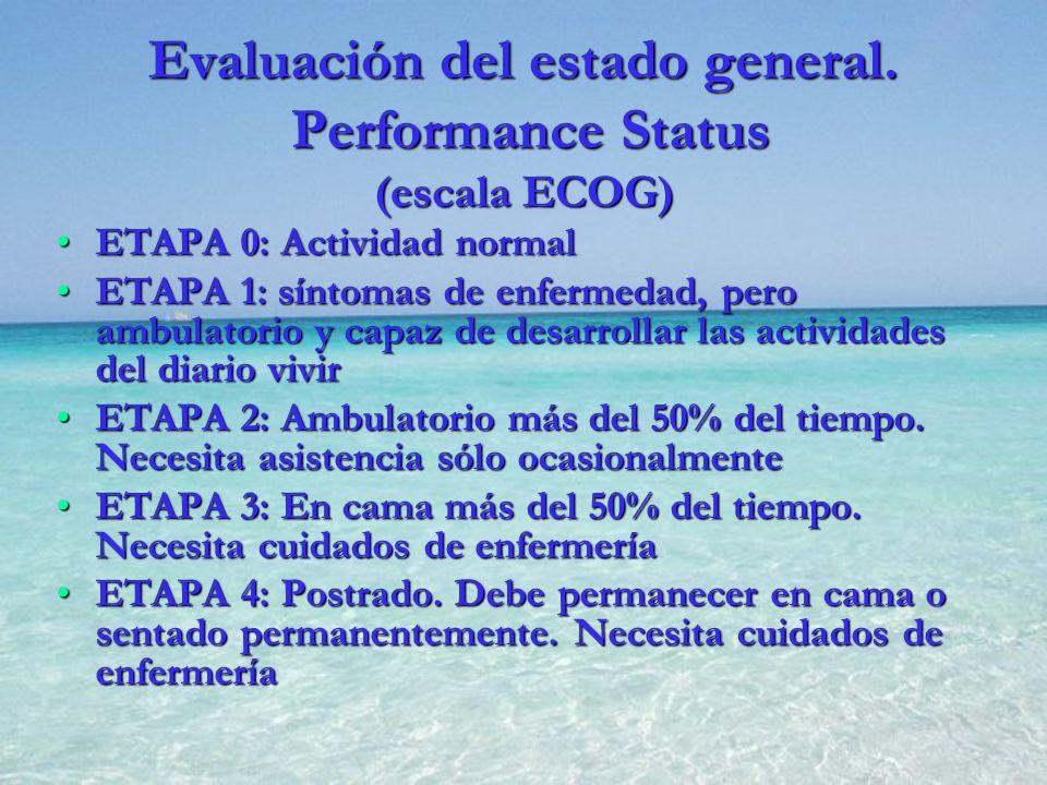 Evaluación del estado general. Performance Status (escala ECOG)