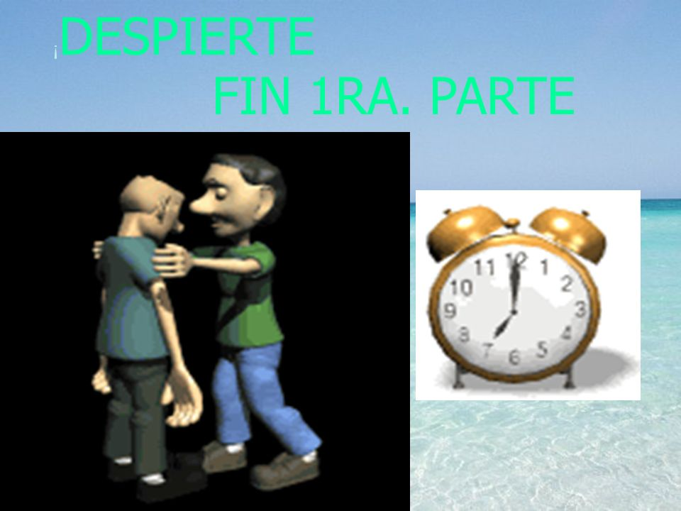 ¡DESPIERTE FIN 1RA. PARTE