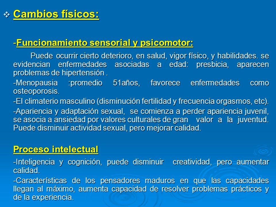 -Funcionamiento sensorial y psicomotor: