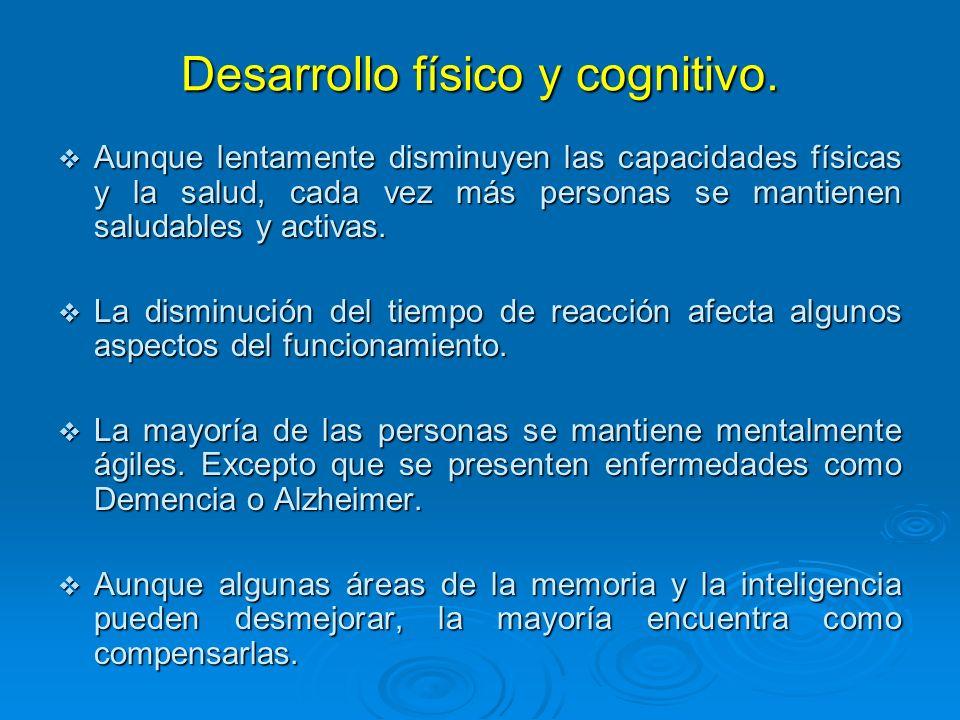 Desarrollo físico y cognitivo.