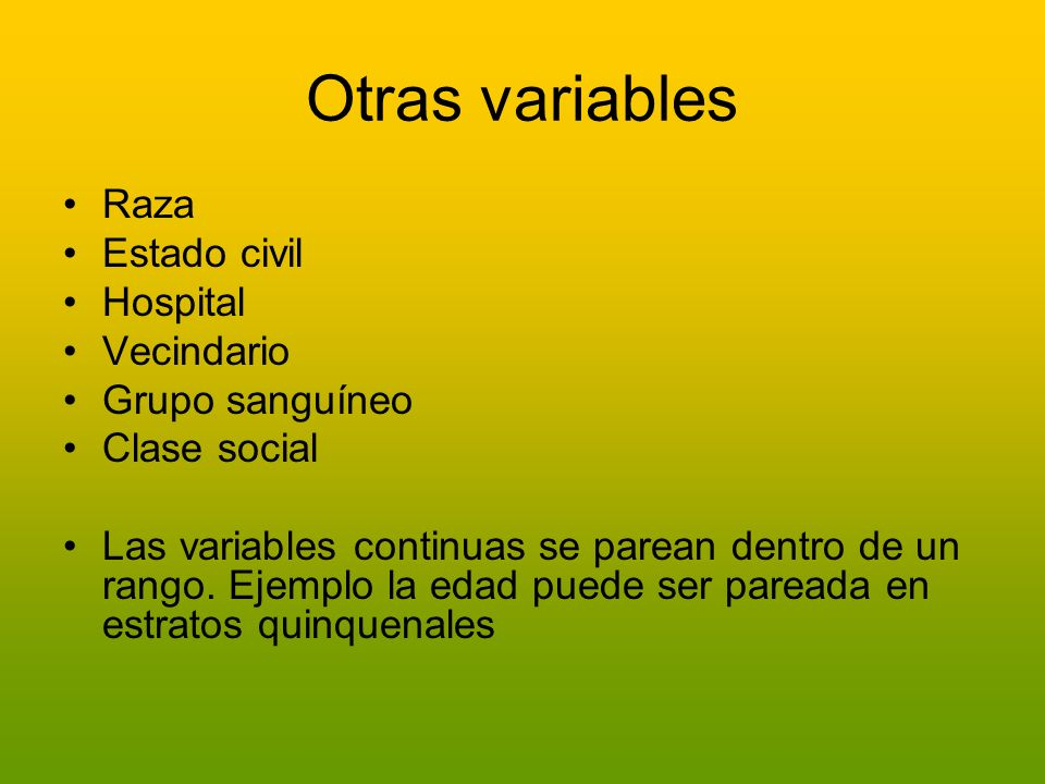 Otras variables Raza Estado civil Hospital Vecindario Grupo sanguíneo