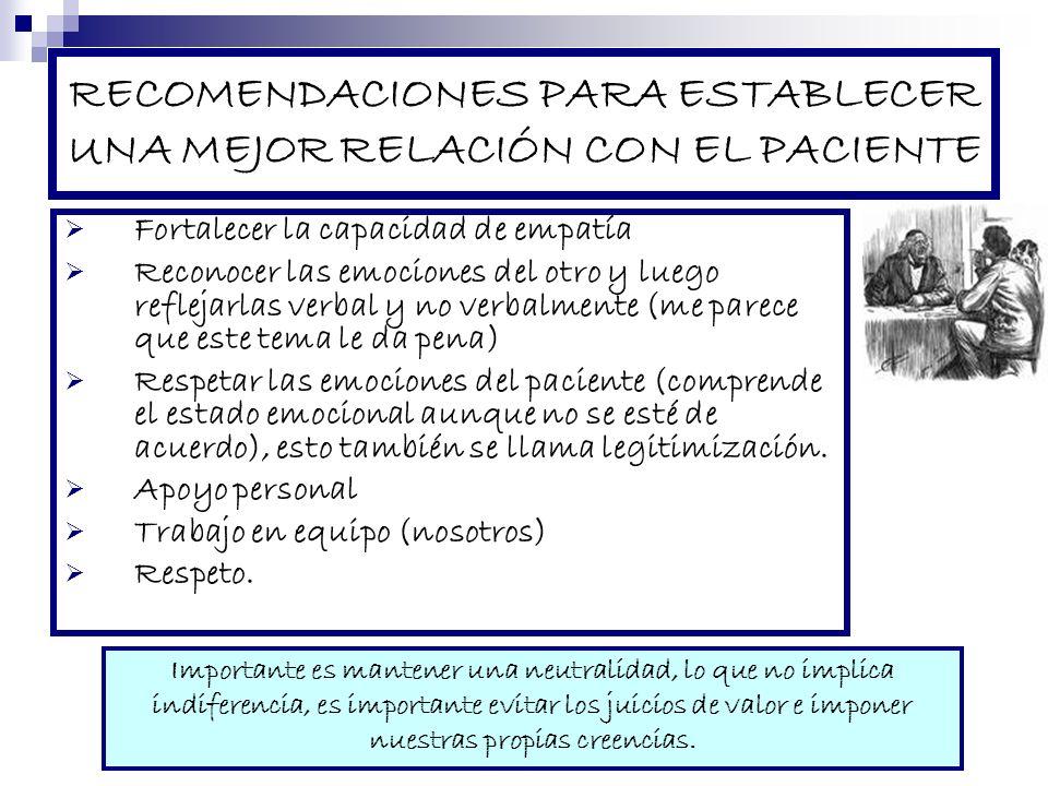 RECOMENDACIONES PARA ESTABLECER UNA MEJOR RELACIÓN CON EL PACIENTE