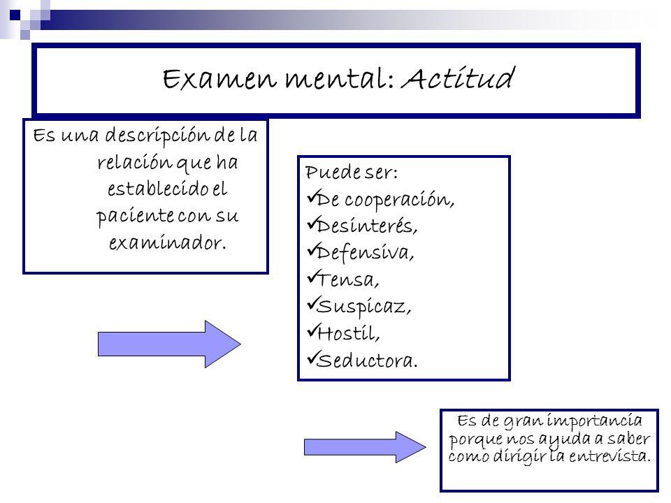 Examen mental: Actitud