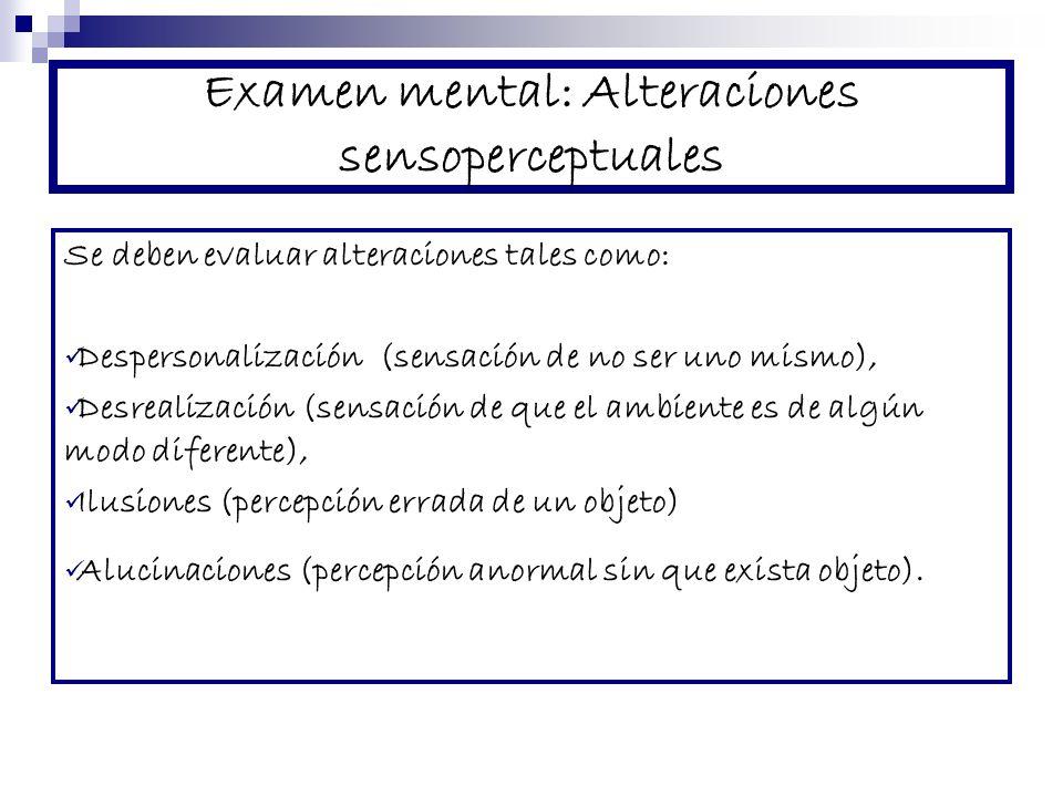 Examen mental: Alteraciones sensoperceptuales