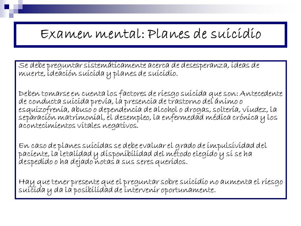 Examen mental: Planes de suicidio