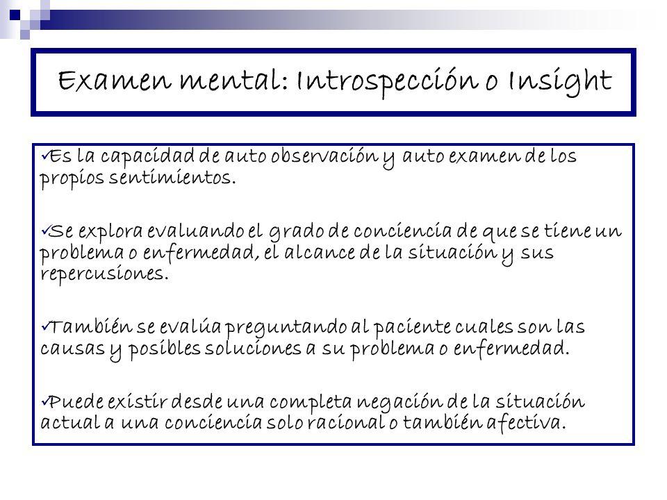 Examen mental: Introspección o Insight