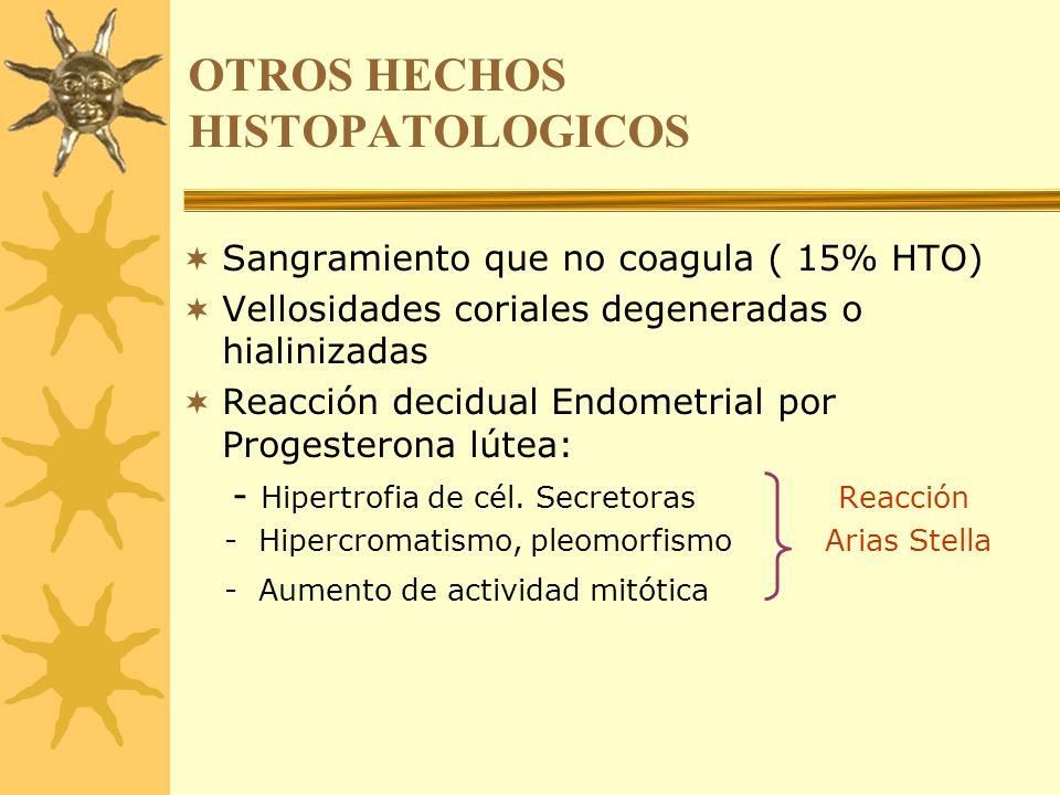 OTROS HECHOS HISTOPATOLOGICOS