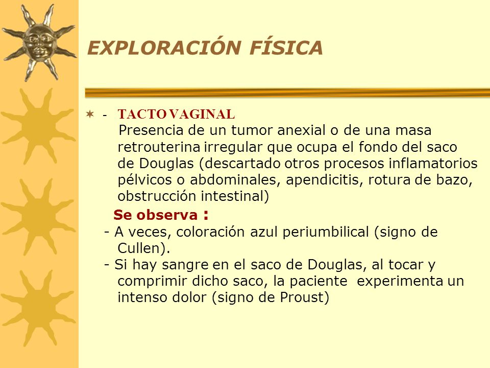 EXPLORACIÓN FÍSICA - TACTO VAGINAL