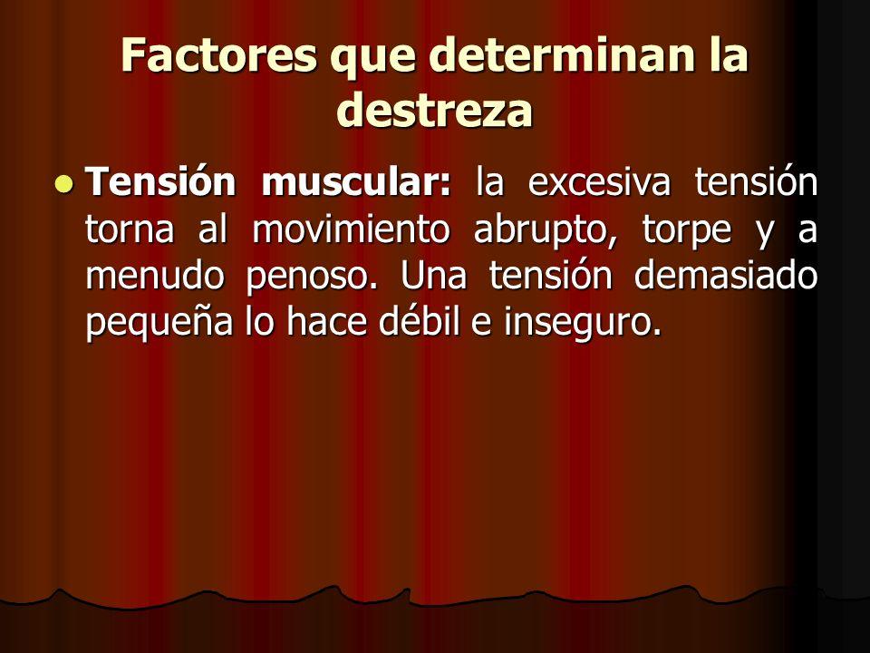 Factores que determinan la destreza