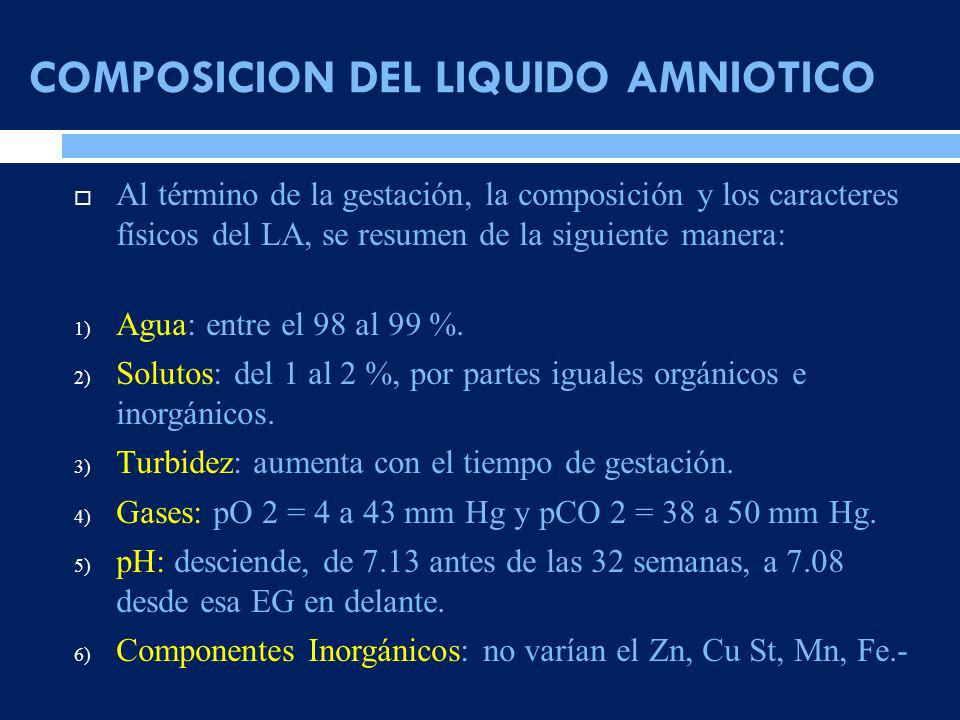 COMPOSICION DEL LIQUIDO AMNIOTICO