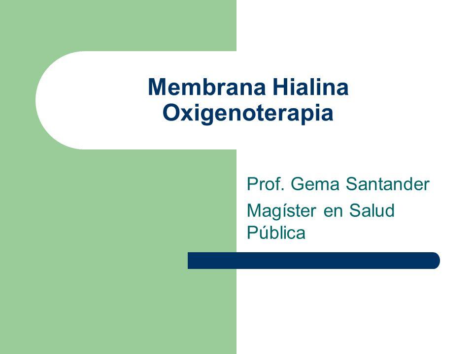 Membrana Hialina Oxigenoterapia