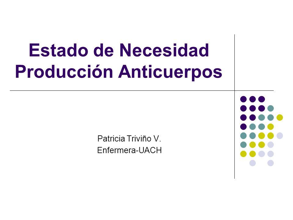 Estado de Necesidad Producción Anticuerpos