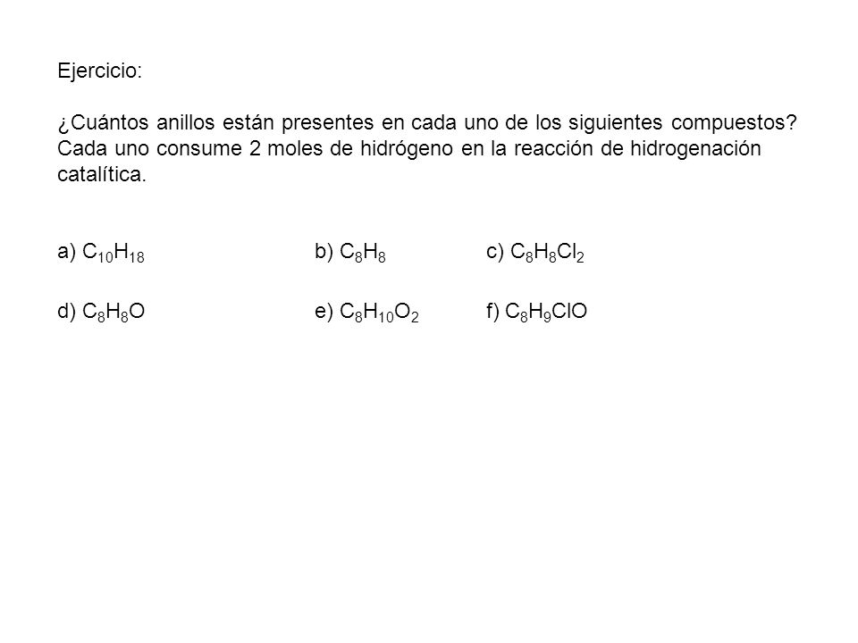 Ejercicio: ¿Cuántos anillos están presentes en cada uno de los siguientes compuestos