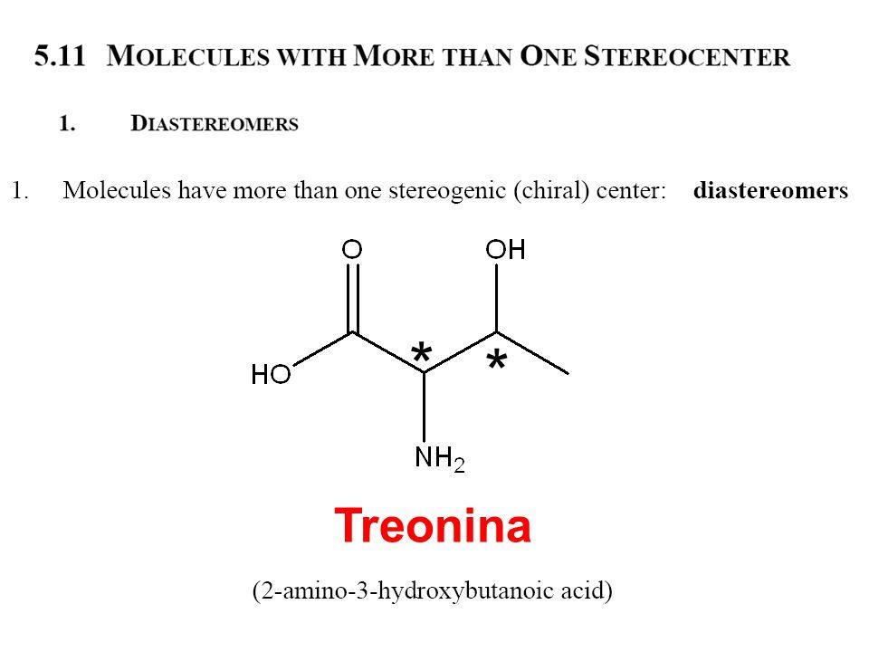 * * Treonina