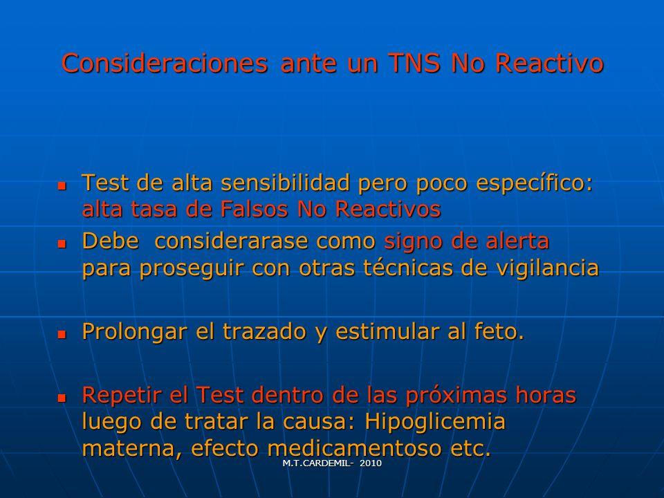 Consideraciones ante un TNS No Reactivo