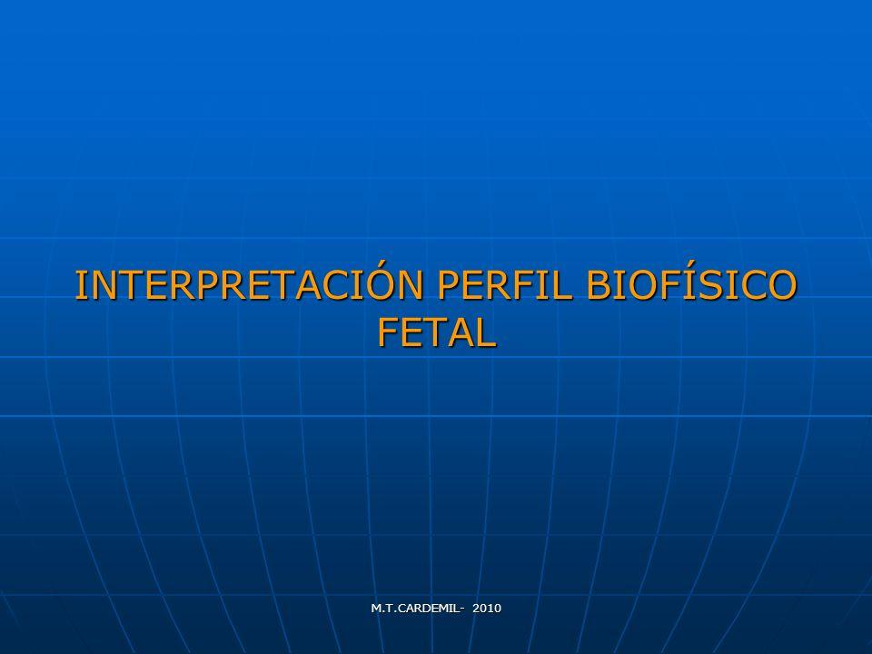 INTERPRETACIÓN PERFIL BIOFÍSICO FETAL