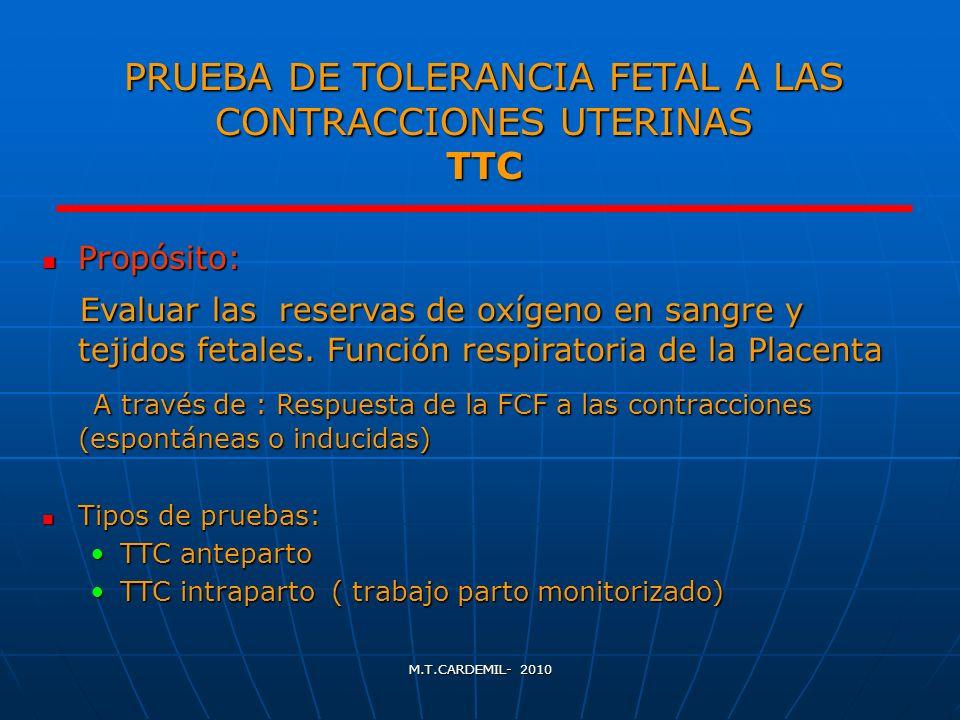 PRUEBA DE TOLERANCIA FETAL A LAS CONTRACCIONES UTERINAS TTC