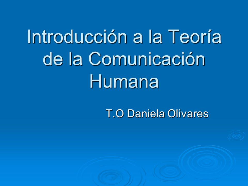 Introducción a la Teoría de la Comunicación Humana