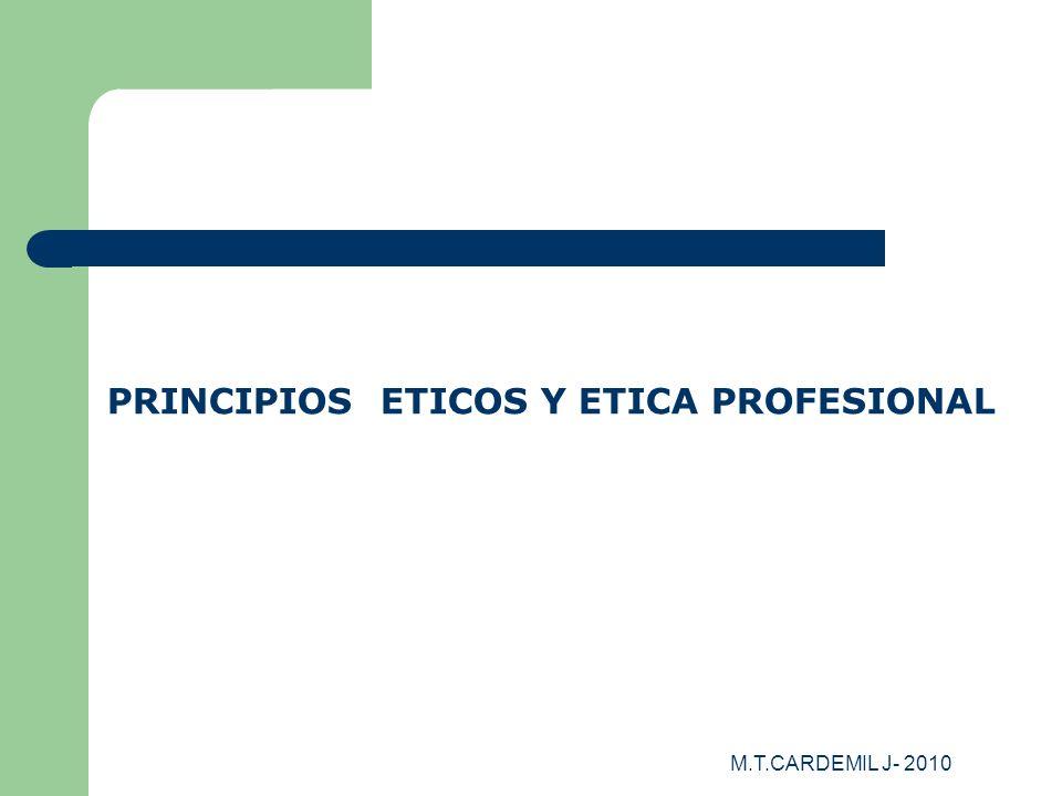 PRINCIPIOS ETICOS Y ETICA PROFESIONAL