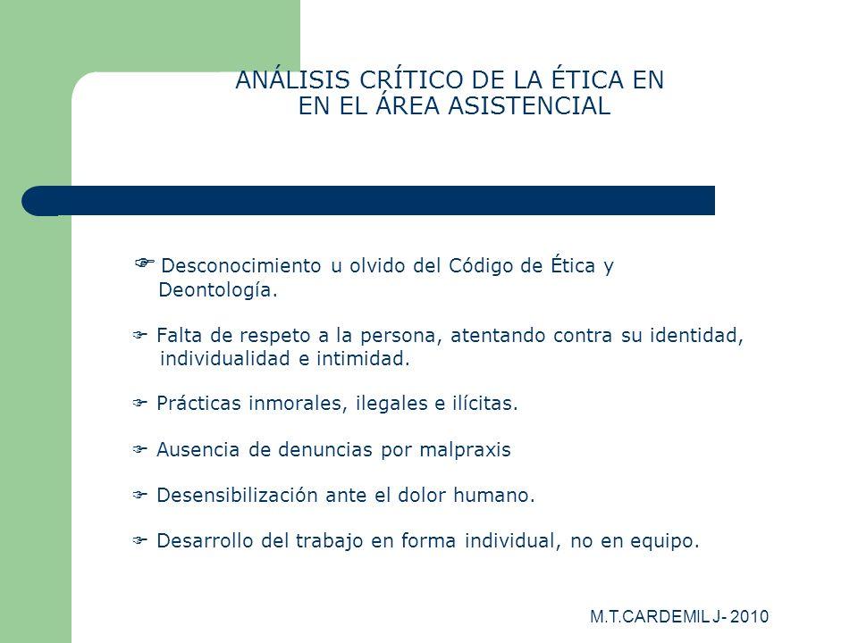 ANÁLISIS CRÍTICO DE LA ÉTICA EN EN EL ÁREA ASISTENCIAL