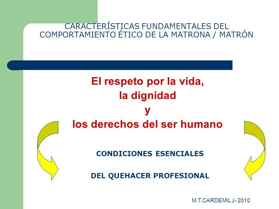 El respeto por la vida, la dignidad y los derechos del ser humano