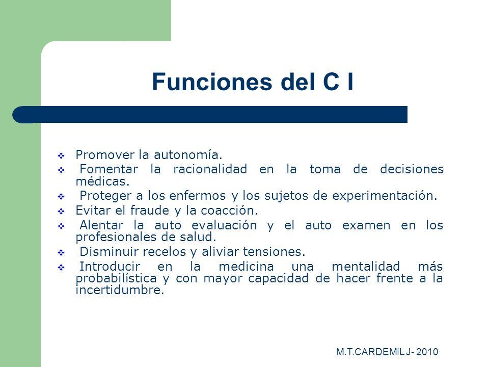 Funciones del C I Promover la autonomía.