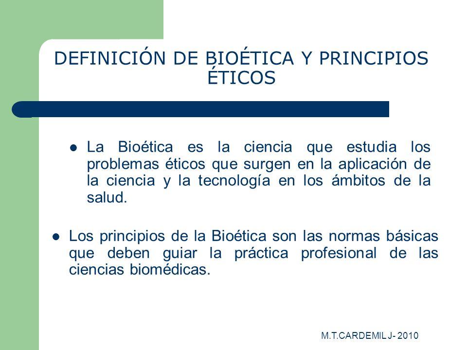 DEFINICIÓN DE BIOÉTICA Y PRINCIPIOS ÉTICOS