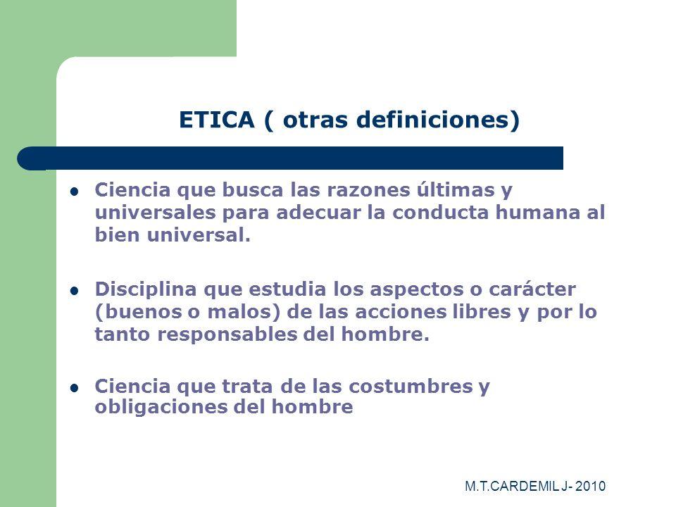 ETICA ( otras definiciones)