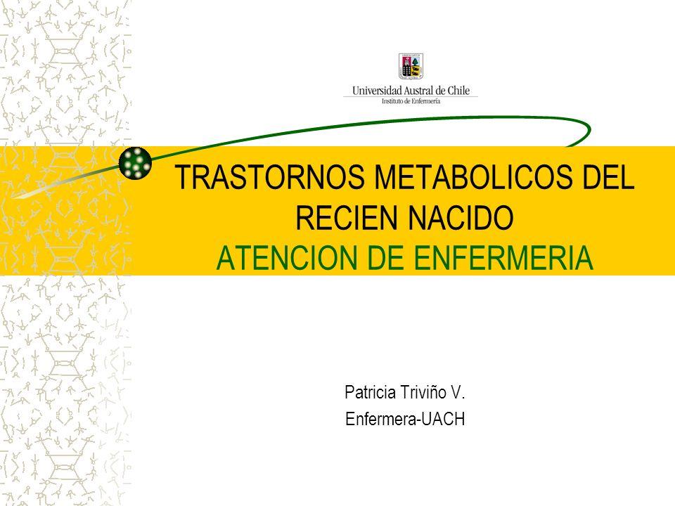 TRASTORNOS METABOLICOS DEL RECIEN NACIDO ATENCION DE ENFERMERIA