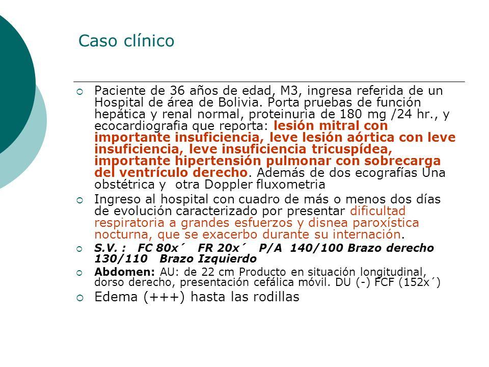 Caso clínico Edema (+++) hasta las rodillas