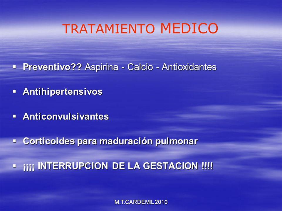 TRATAMIENTO MEDICO Preventivo Aspirina - Calcio - Antioxidantes
