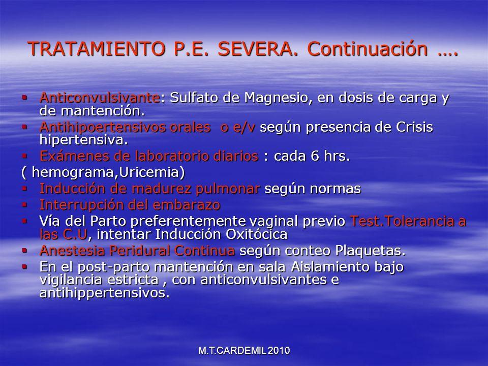 TRATAMIENTO P.E. SEVERA. Continuación ….