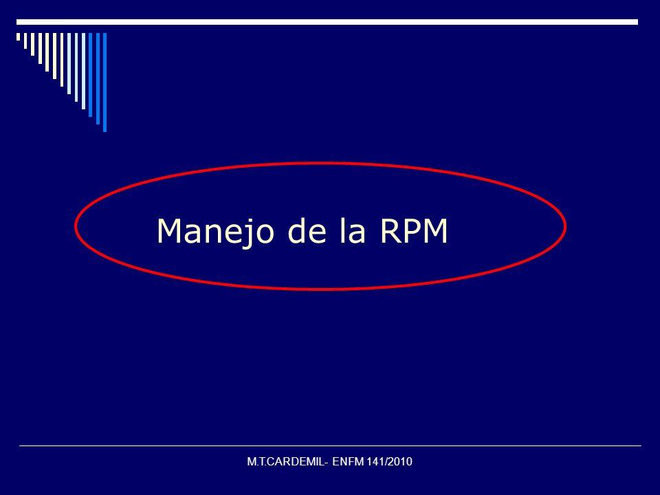 Manejo de la RPM M.T.CARDEMIL- ENFM 141/2010