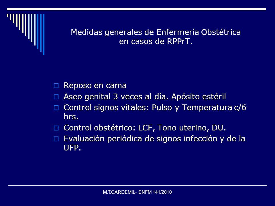 Medidas generales de Enfermería Obstétrica en casos de RPPrT.