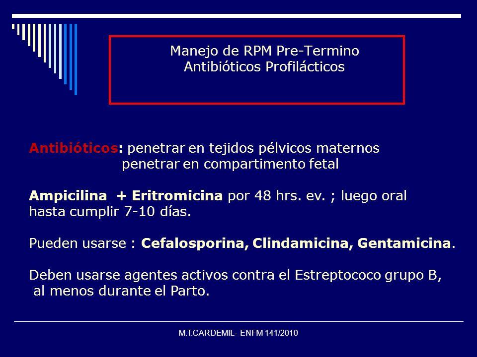 Manejo de RPM Pre-Termino Antibióticos Profilácticos