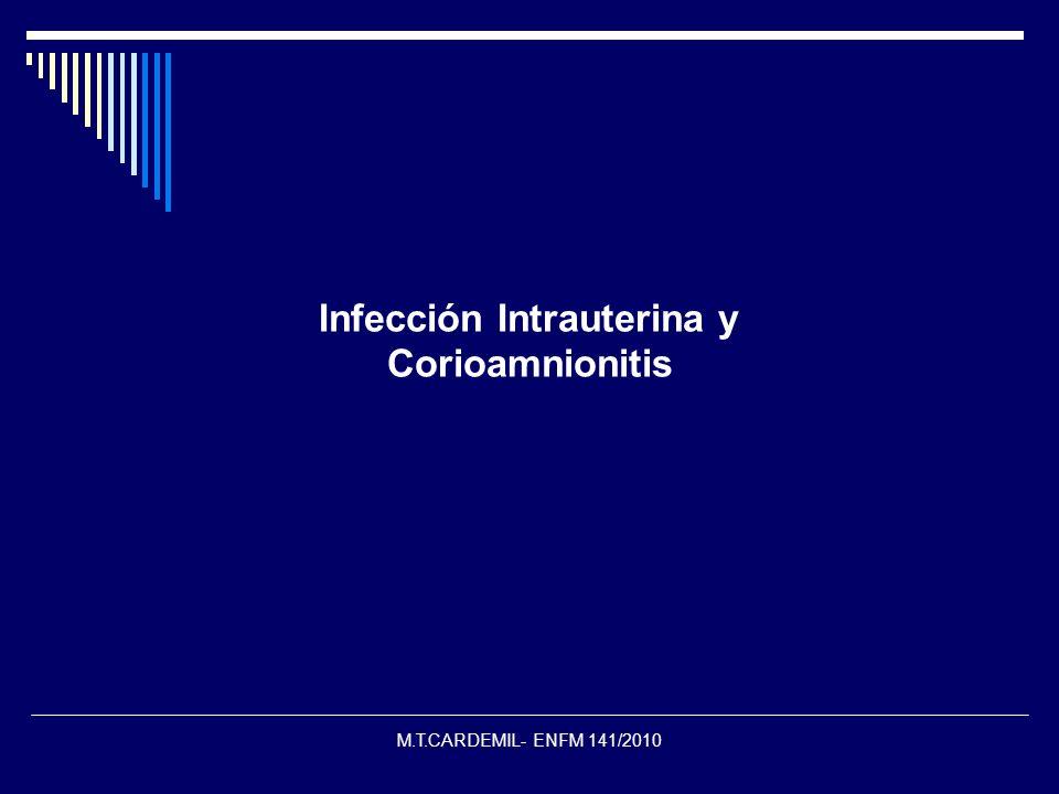 Infección Intrauterina y Corioamnionitis