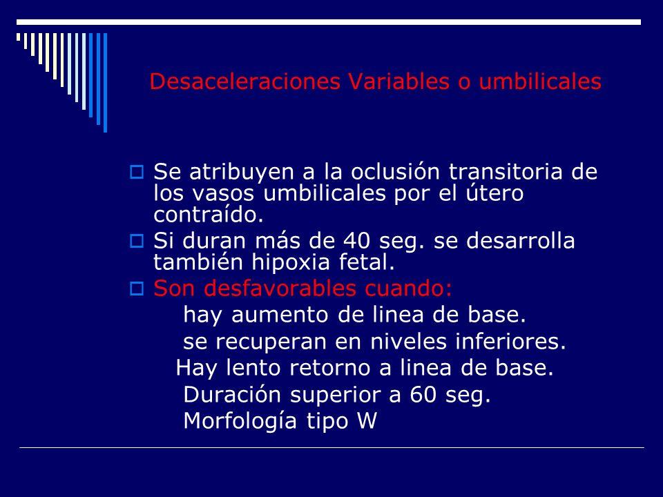 Desaceleraciones Variables o umbilicales