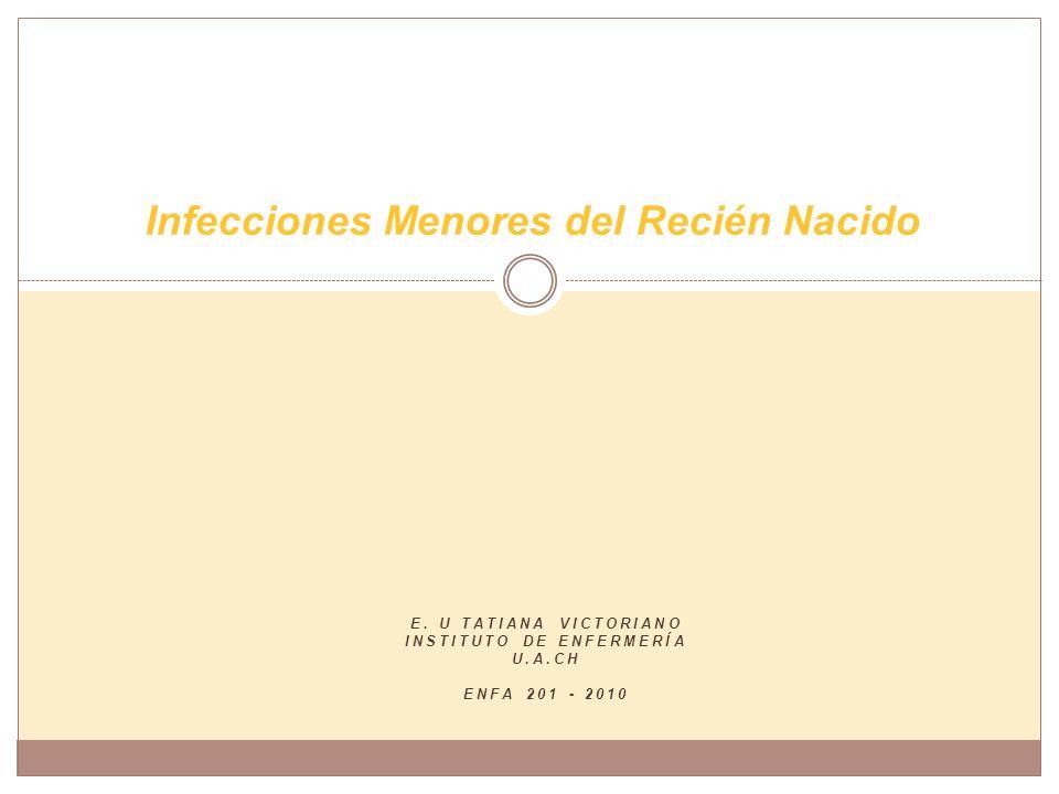 Infecciones Menores del Recién Nacido