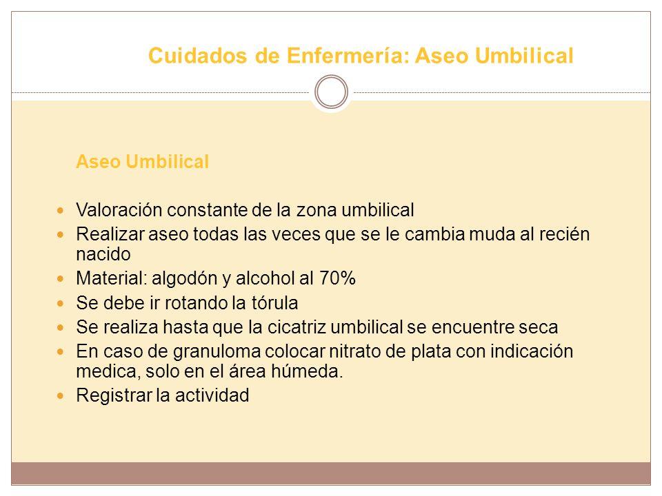 Cuidados de Enfermería: Aseo Umbilical